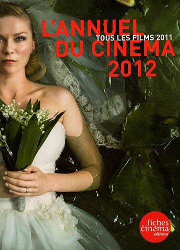 9782902516209: L'Annuel du Cinéma 2012