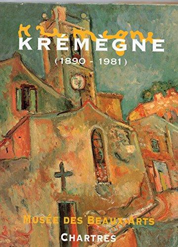 9782902549115: KREMEGNE (1890-1981).