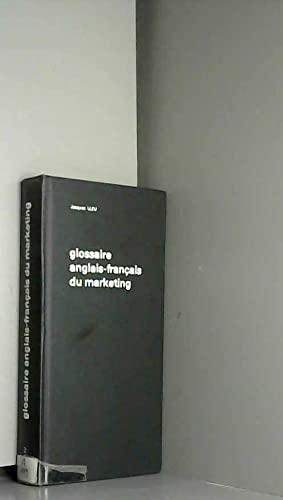 Glossaire anglais-francais du marketing =: English-French glossary of marketing terms (French ...
