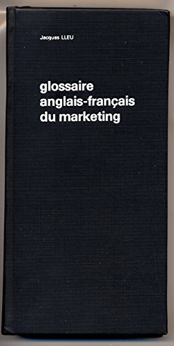 9782902561018: Glossaire francais-anglais du marketing =: French-English glossary of marketing terms (French Edition)