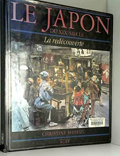 9782902634521: Le Japon du XIXe siècle : La redécouverte