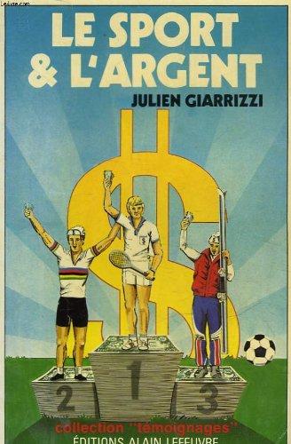 9782902639700: Le Sport et l'argent