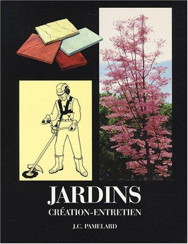 9782902646272: Jardins : Création-Entretien