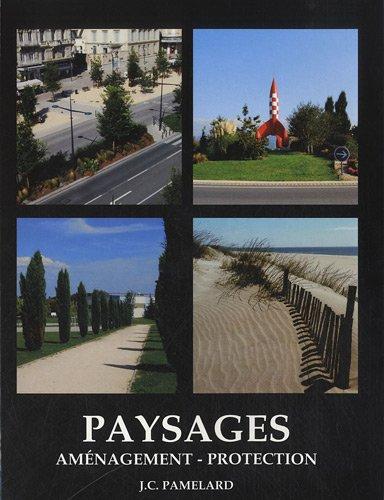 9782902646302: paysages, aménagement, protection
