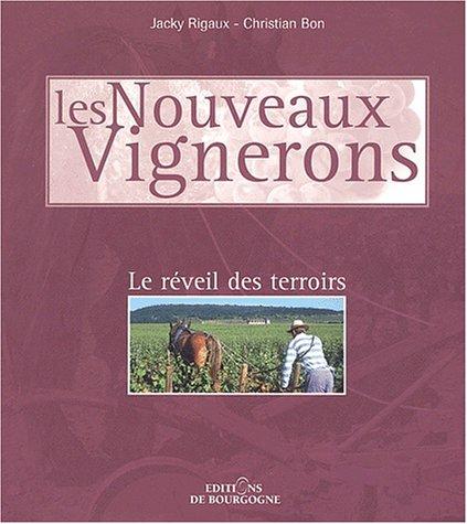 9782902650002: Les nouveaux vignerons. : Le réveil des terroirs