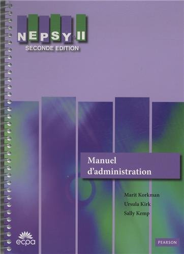 9782902656257: NEPSY-II : Manuel d'administration