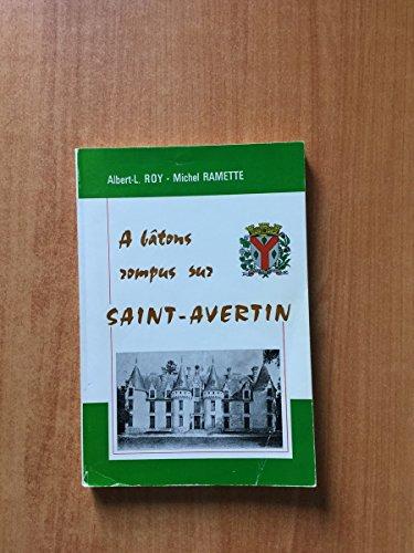 9782902672011: À bâtons rompus sur Saint-Avertin