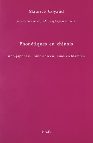 9782902684335: Phonétiques en chinois : Sino-japonais, sino-coréen, sino-vietnamien