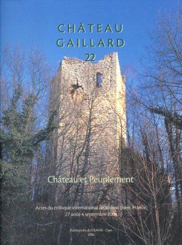 9782902685349: Chateau Gaillard XXII: Chateau et Peuplement