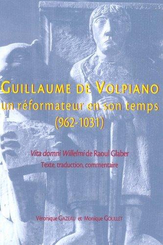 9782902685615: Guillaume de Volpiano. Un reformateur en son temps (962 - 1031) (Publications du CRAHM)
