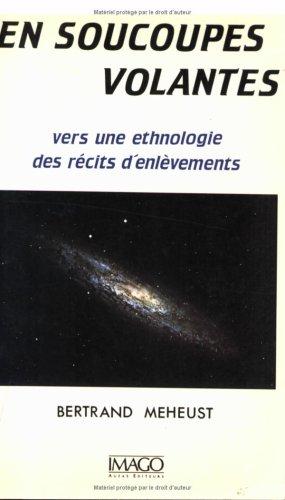 9782902702718: En soucoupes volantes : vers une ethnologie des récits d'enlèvements
