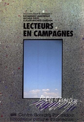 Lecteurs en campagnes: Les ruraux lisent-ils autrement? [Nov 01, 1993] Petit, Michèle