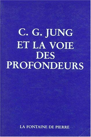 9782902707102: Jung et la voie des profondeurs