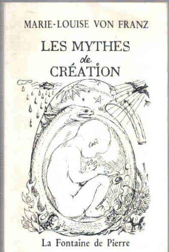 Les mythes de création: Franz, Marie-Louise Von