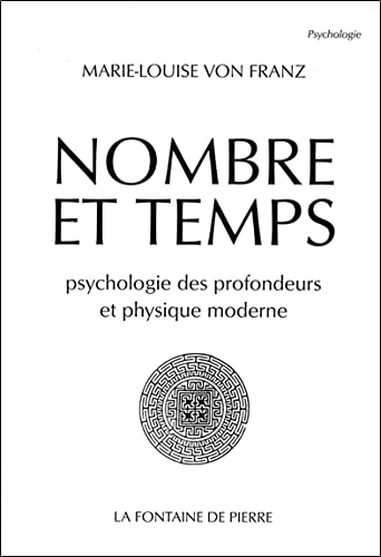 Nombre et temps - Psychologie des profondeurs: Von Franz, Marie-Louise