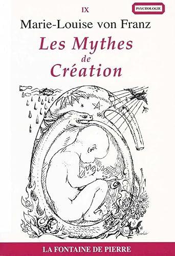 Les Mythes de Création (French Edition): Von Franz, Marie-Louise