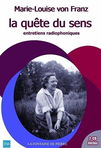 9782902707577: La qu�te du sens - Entretiens radiophoniques (livre + 2CD)