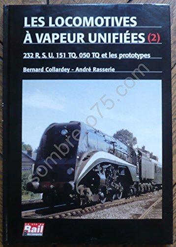9782902808021: Locomotives a Vapeur Unifiees 232 Rsu.