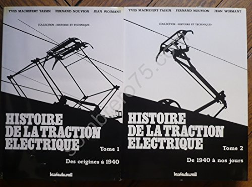 9782902808229: Histoire de la traction �lectrique Tomes 1 & 2 La Vie du Rail
