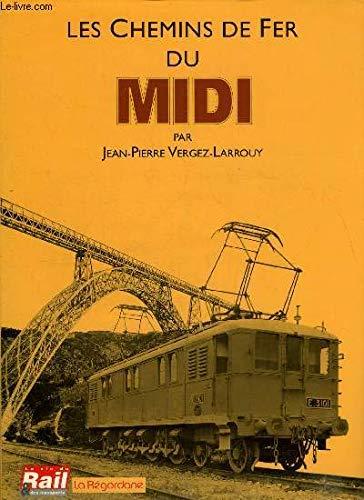 9782902808540: Les chemins de fer du Midi