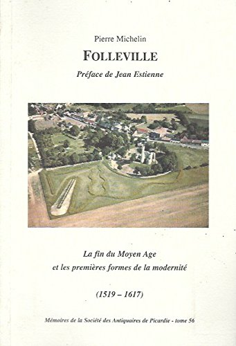 9782902829040: Folleville : 1519-1617 (Mémoires de la Société des antiquaires de Picardie)