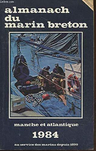 9782902855063: Almanach du marin breton. manche et atlantique 1984