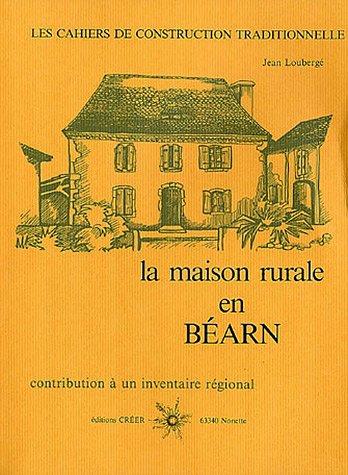 9782902894345: La maison rurale en B�arn