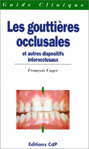 9782902896813: Les gouttières occlusales et autres dispositifs interocclusaux