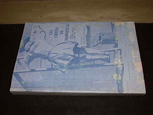 9782902904273: Les criées de Marseille: Inventaire des affiches (1565-1789) 1 BB1-3360 (French Edition)