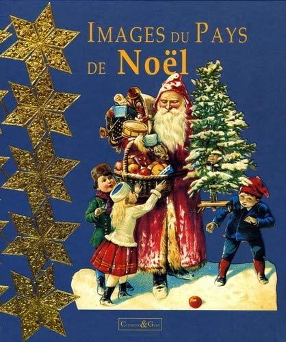 9782902912872: Images du pays de Noël