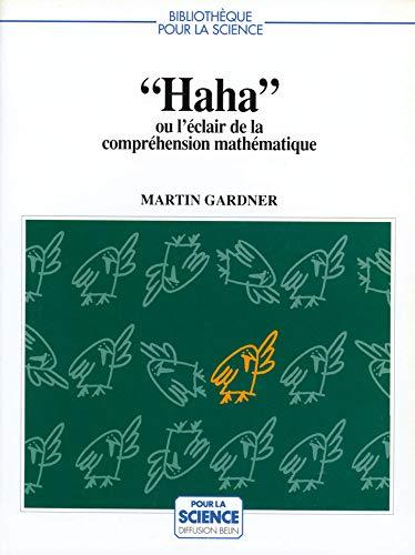 Haha, ou, L'éclair de la compréhension mathématique (2902918879) by Martin Gardner