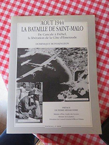9782902923366: Août 1944, la bataille de Saint-Malo : De Cancale à Frehel - la libération de la Côte d'Emeraude