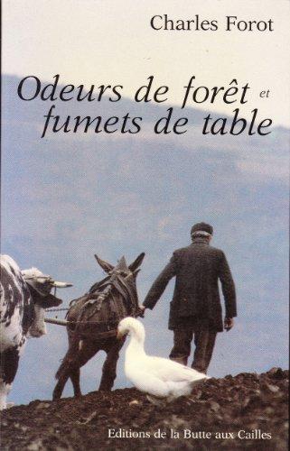 9782902928286: Odeurs de forêt et fumets de table
