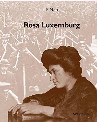 Rosa Luxemburg: John Peter Nettl