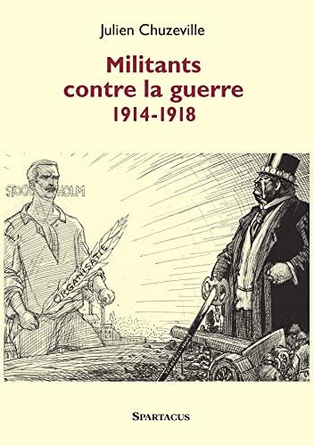 9782902963683: Militants contre la guerre 1914-1918