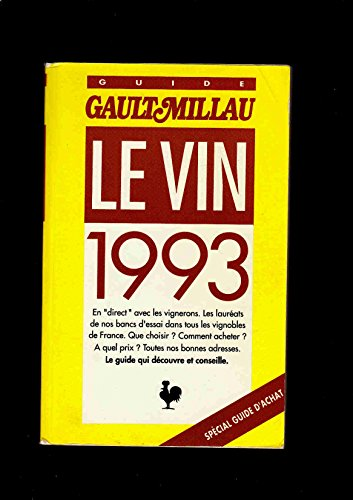9782902968282: Guide Gault et Millau du Vin : Edition 1993