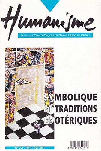 9782903002510: Symbolique et traditions esoteriques n° 251 ete 2000