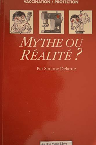 Mythe ou Realite?: Delarue, Simone