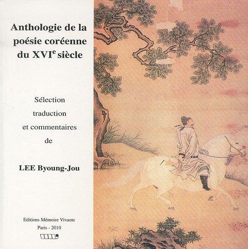 9782903011895 Anthologie De La Poésie Coréenne Du Xvie