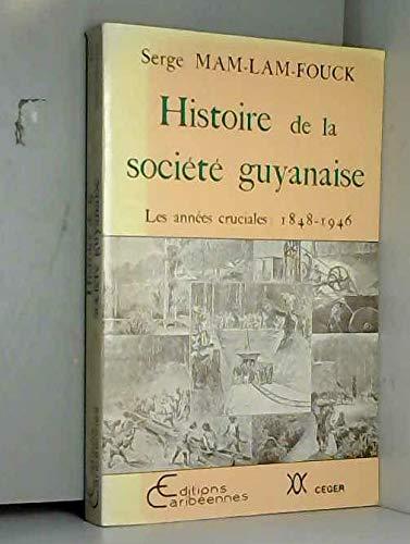 Histoire de la société guyanaise : les: MAM LAM FOUCK