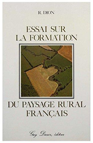Essai sur la formation du paysage rural français.: Dion,Roger.