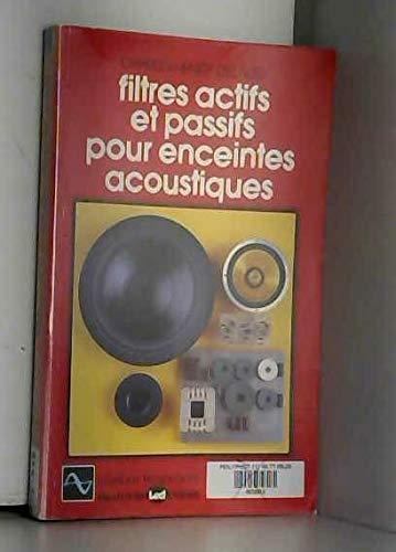 9782903055073: Filtres actifs et passifs pour enceintes acoustiques