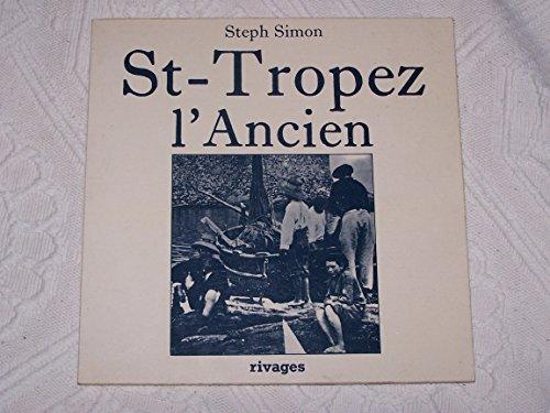 9782903059033: Saint-Tropez l'ancien (French Edition)