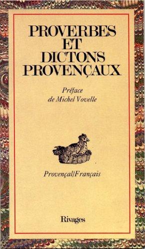 9782903059064: Proverbes et dictons provençaux (Provençal/Français)