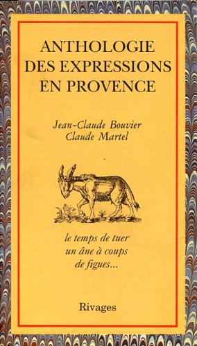 9782903059156: Anthologie des expressions de Provence