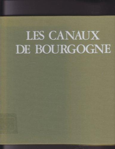 9782903059323: Les Canaux de Bourgogne