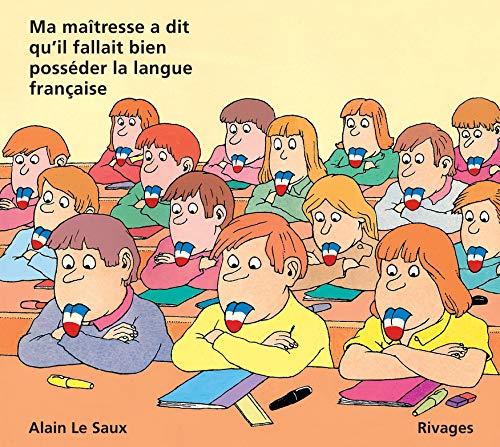 9782903059828: Ma maîtresse a dit qu'il fallait bien posséder la langue française