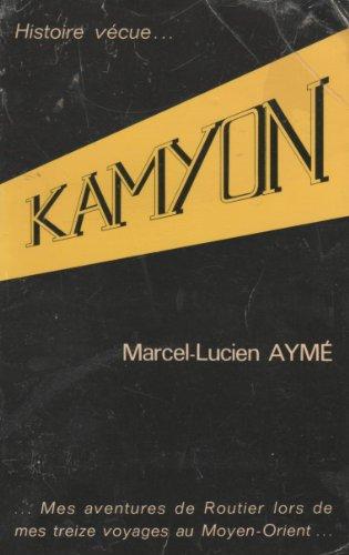 Kamyon Aymà , Marcel-Lucien