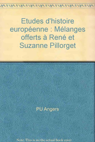 9782903075491: Etudes d'histoire europeenne: Melanges offerts a Rene et Suzanne Pillorget (French Edition)