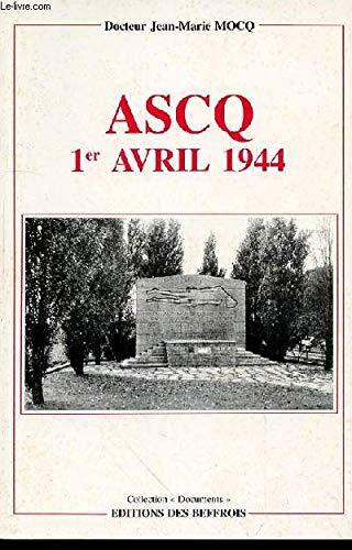 9782903077341: Ascq, 1er avril 1944: La longue marche du souvenir (Collection